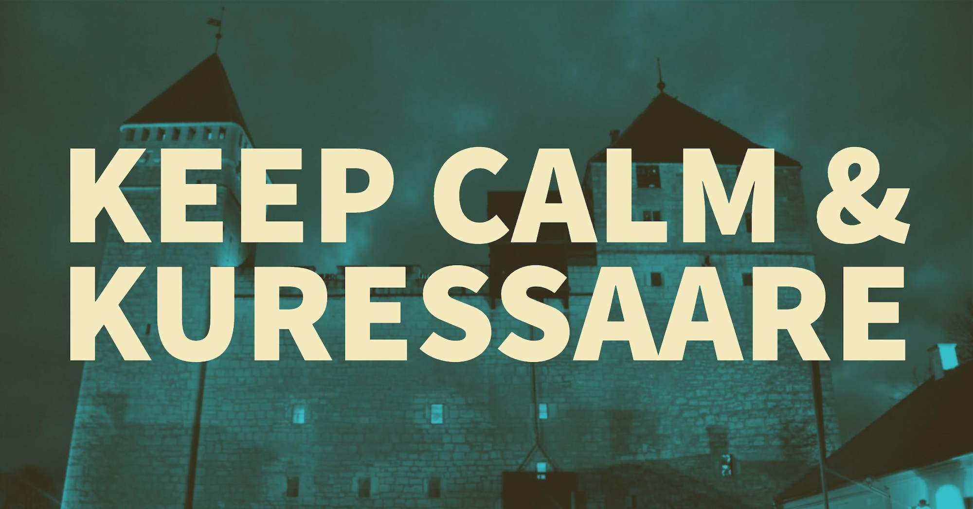 keep calm & kuressare